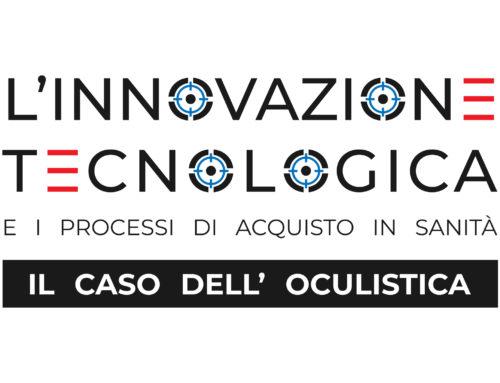 L'innovazione tecnologica e i processi di acquisto in sanità: il caso dell'oculistica